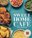 Sweet Home Café Cookbook: A Celebration of African American Cooking, NMAAHC & Harris, Jessica B. & Lukas, Albert & Grant, Jerome
