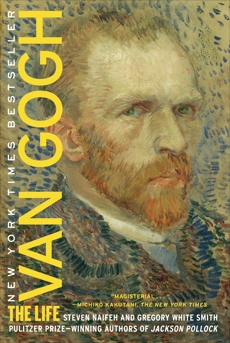 Van Gogh: The Life, Naifeh, Steven & Smith, Gregory White