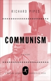 Communism: A History, Pipes, Richard