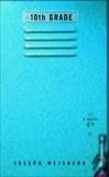 10th Grade: A Novel, Weisberg, Joe