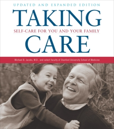 Taking Care: Self-Care for You and Your Family, Jacobs, Michael B.
