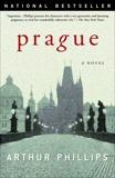 Prague: A Novel, Phillips, Arthur