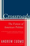 Crossroads: The Future of American Politics, Cuomo, Andrew