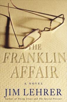 The Franklin Affair: A Novel, Lehrer, Jim