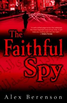 The Faithful Spy: A Novel, Berenson, Alex