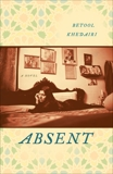 Absent: A Novel, Khedairi, Betool