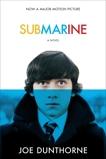Submarine: A Novel, Dunthorne, Joe