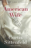 American Wife: A Novel, Sittenfeld, Curtis