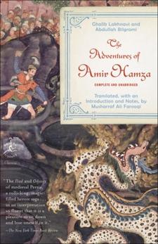 The Adventures of Amir hamza, Lakhnavi, Ghalib & Bilgrami, Abdullah