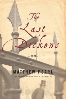 The Last Dickens: A Novel