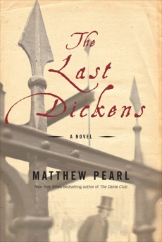 The Last Dickens: A Novel, Pearl, Matthew