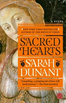Sacred Hearts: A Novel, Dunant, Sarah