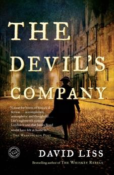 The Devil's Company: A Novel, Liss, David