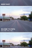 Welcome to Utopia: Notes from a Small Town, Valby, Karen