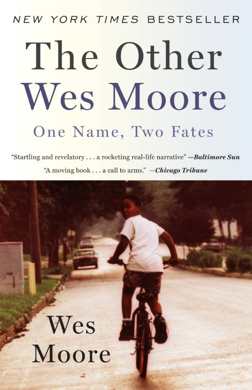 The Other Wes Moore: One Name, Two Fates, Moore, Wes