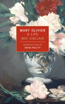 Mary Olivier: A Life, Sinclair, May