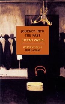 Journey Into the Past, Zweig, Stefan