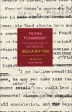 Poison Penmanship: The Gentle Art of Muckraking, Mitford, Jessica