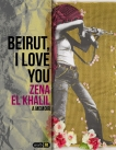Beirut, I Love You: A Memoir, el Khalil, Zena