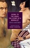 Going to the Dogs: The Story of a Moralist, Kastner, Erich