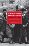 A Memoir of the Warsaw Uprising, Bialoszewski, Miron