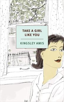 Take a Girl Like You, Amis, Kingsley