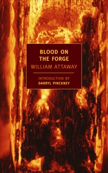 Blood on the Forge, Attaway, William
