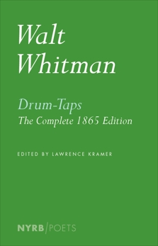 Drum-Taps: The Complete 1865 Edition, Whitman, Walt