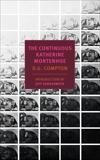 The Continuous Katherine Mortenhoe, Compton, D. G.