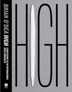 High: Confession of an International Drug Smuggler
