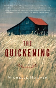 The Quickening: A Novel