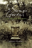 In Strange Gardens and Other Stories, Stamm, Peter