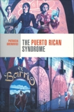 The Puerto Rican Syndrome, Gherovici, Patricia