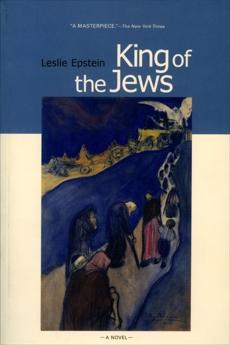 King of the Jews: A Novel, Epstein, Leslie