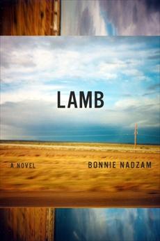 Lamb: A Novel, Nadzam, Bonnie