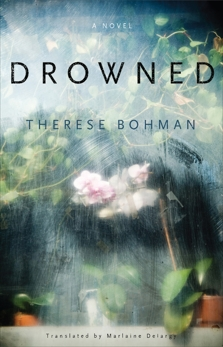 Drowned: A Novel, Bohman, Therese