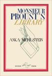 Monsieur Proust's Library, Muhlstein, Anka