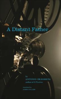 A Distant Father: A Novel, Skarmeta, Antonio