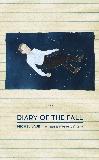 Diary of the Fall: A Novel, Laub, Michel