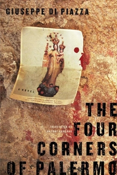 The Four Corners of Palermo: A Novel, Di Piazza, Giuseppe
