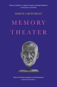 Memory Theater: A Novel, Critchley, Simon