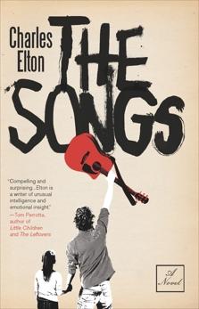 The Songs: A Novel, Elton, Charles