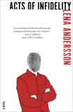 Acts of Infidelity: A Novel, Andersson, Lena