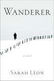Wanderer: A Novel, Léon, Sarah