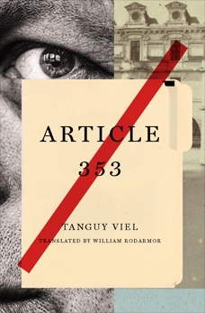 Article 353: A Novel, Viel, Tanguy