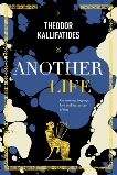 Another Life: On Memory, Language, Love, and the Passage of Time, Kallifatides, Theodor