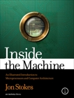 Inside the Machine: An Illustrated Introduction to Microprocessors and Computer Architecture, Stokes, Jon
