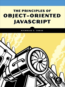 The Principles of Object-Oriented JavaScript, Zakas, Nicholas C.