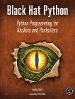 Black Hat Python: Python Programming for Hackers and Pentesters, Seitz, Justin