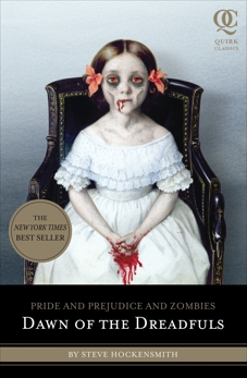 Pride and Prejudice and Zombies: Dawn of the Dreadfuls, Hockensmith, Steve